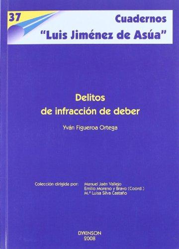 Delitos de Infracción de Deber  [Ortega, Yván Figueroa] (Tapa Blanda)