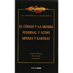 Los companeros de la Dragonlance 2 Dragonlance Meetings Sextet 2: El codigo y la medida & Pedernal y acero... by Michael Williams, Ellen Porath and Tina Daniell