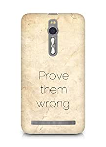 AMEZ prove them wrong Back Cover For Asus Zenfone 2