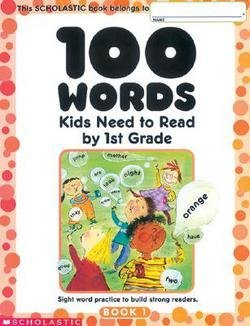 Not Available (Na): 100 Words Kids Need To Read By 1St Grade : Sight Word Practice To Build Strong Readers (Paperback); 2002 Edition