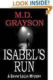 Isabel's Run (Danny Logan Mystery #3)