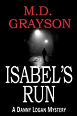 Isabel's Run (Danny Logan Mystery #3)