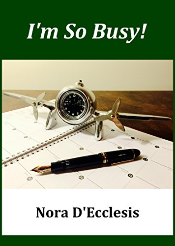 I'm So Busy!: Efficient Time Management
