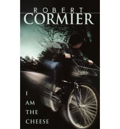 [( I am the Cheese: A Novel )] [by: Robert Cormier] [Nov-2003]