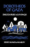 Dorotheos Of Gaza: Discourses and Sayings (Cistercian Studies)