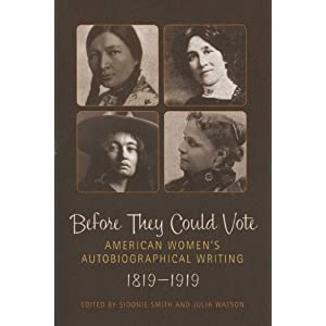 Before They Could Vote: American Women's Autobiographical Writing, 1819-1919 (Wisconsin Studies in Autobiography)