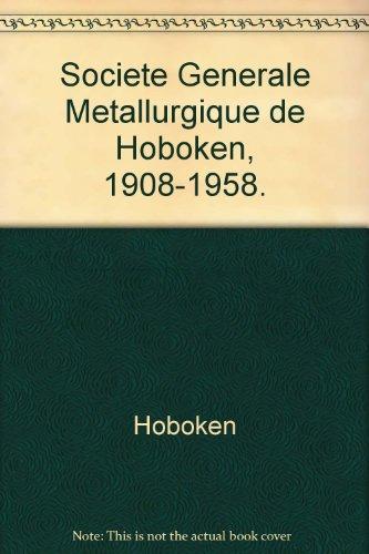 societe-generale-metallurgique-de-hoboken-1908-1958