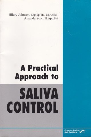 a-practical-approach-to-saliva-control-by-hilary-johnson-1993-12-01