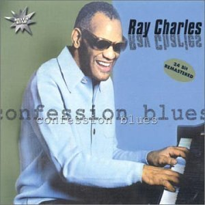 Ray Charles - Confession Blues - Zortam Music