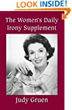 The Women's Daily Irony Supplement