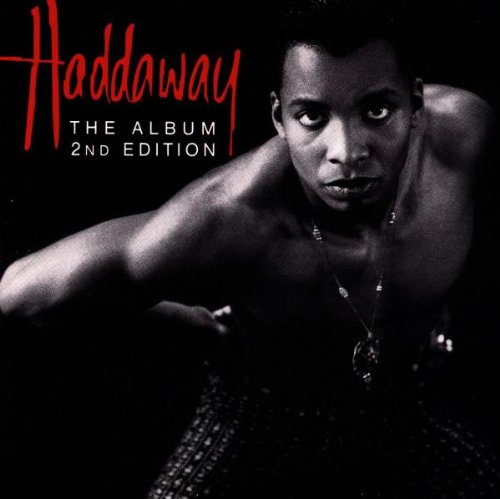 Haddaway: The Album, 2nd Edition