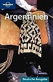 Lonely Planet Reiseführer Argentinien - Danny Palmerlee, Sandra Bao, Andrew D. Nystrom