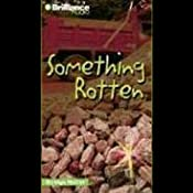 Something Rotten: Strange Matter #11 | Marty M Engle, Johnny R Barnes