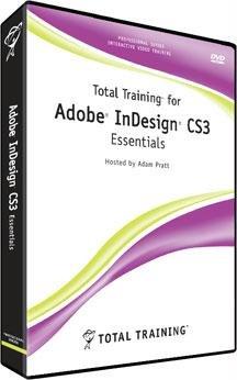 Total Training for Adobe InDesign CS3 Essentials - self-training course - DVD