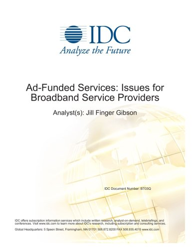Ad-Funded Services: Issues for Broadband Service Providers Jill Finger Gibson