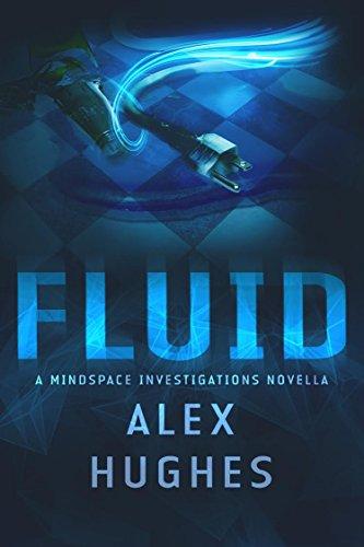 fluid-a-mindspace-investigations-novella-book-45