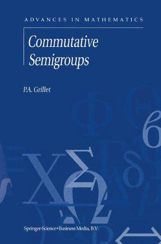 Commutative Semigroups (Advances in Mathematics)