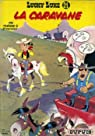 Lucky Luke, Tome 24 : La caravane par Morris