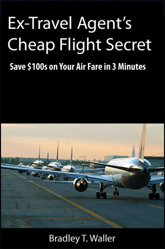 Ex-Travel Agent's Cheap Flight Secret: Save $100s on Your Air Fare in 3 Minutes