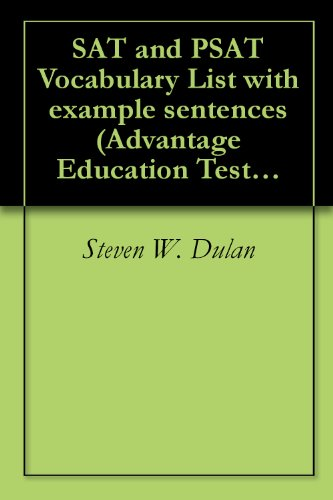 SAT and PSAT Vocabulary List with example sentences (Advantage Education Test Preparation Book 1) (Sat Vocabulary College Board compare prices)