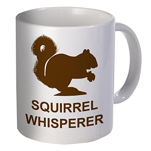 Best funny gift - 11OZ Coffee Mug - Squirrel whisperer - Perfect for birthday, men, women, present for him, her, dad, mom, son, daughter, sister, brother, wife, husband or friend.