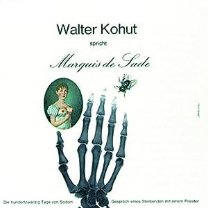 Walter Kohut spricht Marquis de Sade Hörbuch