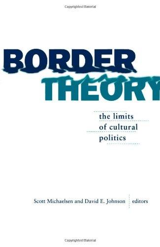 Border Theory: The Limits of Cultural Politics