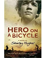 Hero on a Bicycle by Hughes, Shirley ( AUTHOR ) Oct-11-2012 Paperback