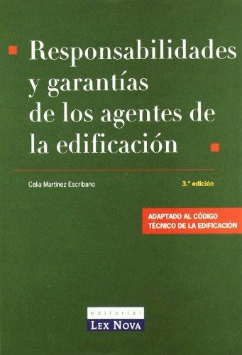RESPONSABILIDADES Y GARANTIAS DE LOS AGENTES DE LA EDIFICACION