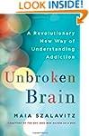 Unbroken Brain: A Revolutionary New W...