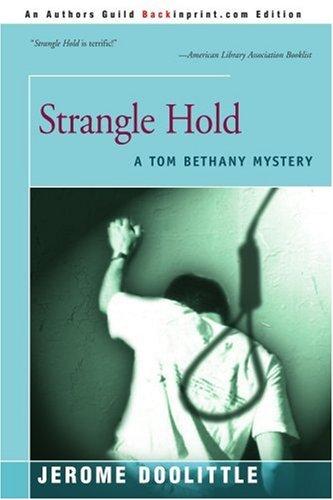Strangle Hold (Tom Bethany)