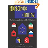 Neighborhood Challenge: The European Union and Its Neighbors