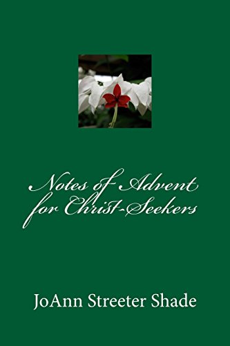 Notes of Advent for Christ-Seekers: Volume 1