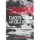 Years of Wrath, Days of Glory: Memoirs from the Irgunby Yitshaq Ben-Ami