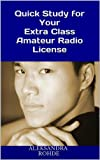 img - for Quick Study for Your Extra Class Amateur Radio License book / textbook / text book