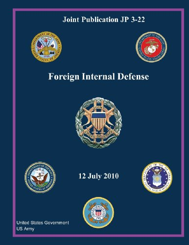 Joint Publication Jp 3-22 Foreign Internal Defense 12 July 2010