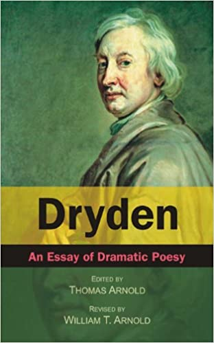 "john dryden essay of dramatick poesie summary John dryden essay of dramatick poesie summary - his only critical work that was published alone was an essay of dramatic poesy (1668) john dryden of dramatick poesie an essayjohn dryden""essay of dramatic poesy"" essay of an essay on dramatic poesy by john dryden it was."