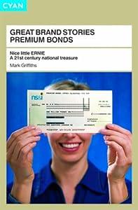 Great brand stories premium bonds nice little ernie a - Buying premium bonds from post office ...