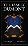 img - for The Family DuMont (Book 1 of The Family Dumont Series) book / textbook / text book