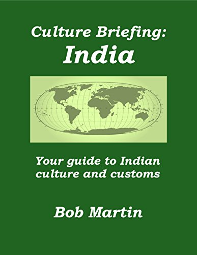 Bob Martin - Culture Briefing India: Your guide to Indian culture and customs (English Edition)