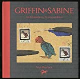 GRIFFIN & SABINE: An Extraordinary Correspondence. (033357866X) by Bantock, Nick.