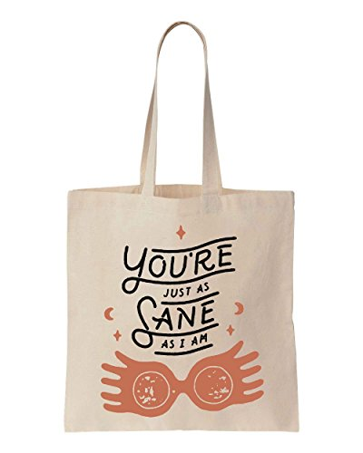 you-are-just-as-sane-as-i-am-luna-quote-cotton-canvas-tote-bag
