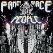 Fancy Space People by Don Bolles (The Germs/45 Grave), Nora Keyes (The Centimeters), Billy Corgan (The Smashing Pumpkins), Mars Williams (The Psychedelic Furs) and Paul Roessler (The Screamers/Nina Hagen)