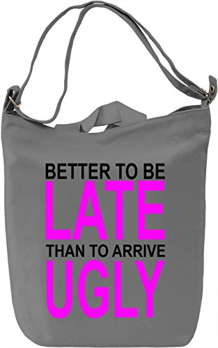 better-to-be-late-slogan-leinwand-tagestasche-canvas-day-bag-100-premium-cotton-canvas-dtg-printing-