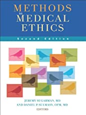 Methods in Medical Ethics, Second Edition