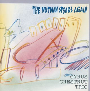 Nutman Speaks Again by Cyrus Chestnut