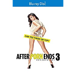 After Porn Ends 3 [Blu-ray]