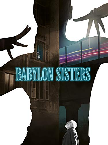 Babylon Sisters on Amazon Prime Video UK