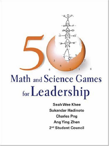 50 Math and Science Games for Leadership