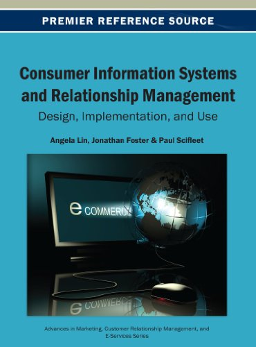 Consumer Information Systems and Relationship Management: Design, Implementation, and Use